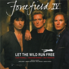 Audio CD: Forcefield (8) (1990) Let The Wild Run Free