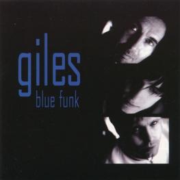 Audio CD: Giles (2005) Blue Funk