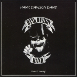 Audio CD: Hank Davison Band (2005) Hard Way