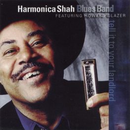 Audio CD: Harmonica Shah (2003) Tell It To Your Landlord