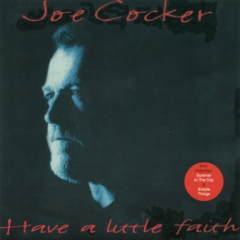 Audio CD: Joe Cocker (1994) Have A Little Faith