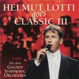 Audio CD: Helmut Lotti (1999) Goes Classic III