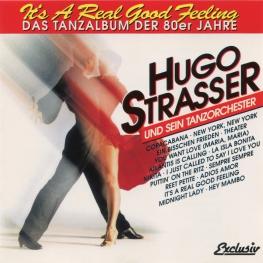 Audio CD: Hugo Strasser Und Sein Tanzorchester (1994) It's A Real Good Feeling (Das Tanzalbum Der 80er Jahre)