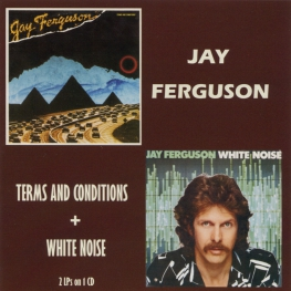 Audio CD: Jay Ferguson (1980) Terms And Conditions + White Noise