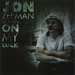 Audio CD: Jon Zeeman (2013) Down On My Luck