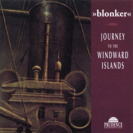 Audio CD: Blonker (1995) Journey To The Windward Islands