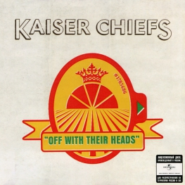 Audio CD: Kaiser Chiefs (2008) Off With Their Heads