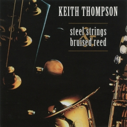 Audio CD: Keith Thompson (18) (2008) Steel Strings & Bruised Reed