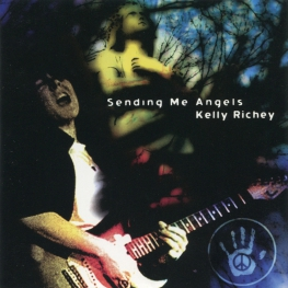 Audio CD: Kelly Richey (2001) Sending Me Angels
