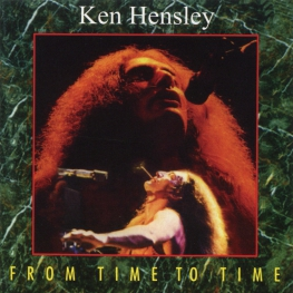 Audio CD: Ken Hensley (1994) From Time To Time