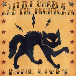 Audio CD: Little Charlie And The Nightcats (2005) Nine Lives