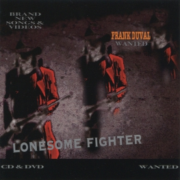 Audio CD: Frank Duval (2021) Lonesome Fighter
