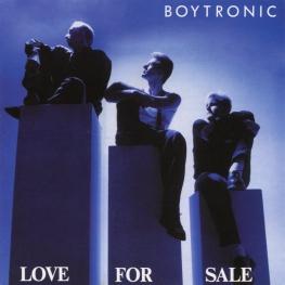 Audio CD: Boytronic (1988) Love For Sale