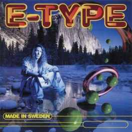 Audio CD: E-Type (1994) Made In Sweden