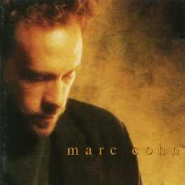 Audio CD: Marc Cohn (1991) Marc Cohn
