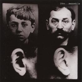 Audio CD: 10cc (1992) ...Meanwhile