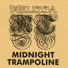 Audio CD: Melissa (46) (1971) Midnight Trampoline