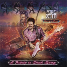 Audio CD: Mike Zito And Friends (2019) Rock 'N' Roll: A Tribute To Chuck Berry
