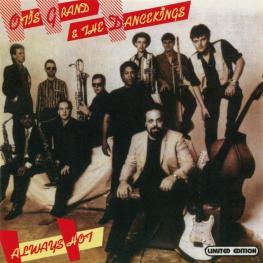 Audio CD: Otis Grand & The Dancekings (1988) Always Hot