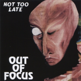 Audio CD: Out Of Focus (1974) Not Too Late