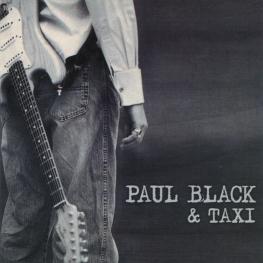 Audio CD: Paul Black & Taxi (1999) Paul Black & Taxi