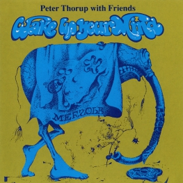 Audio CD: Peter Thorup With Friends (1970) Wake Up Your Mind