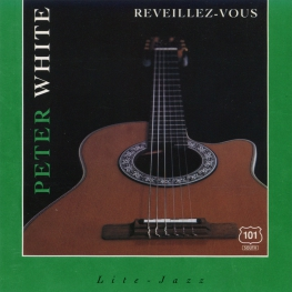 Audio CD: Peter White (1990) Reveillez-Vous