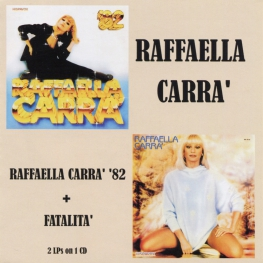 Audio CD: Raffaella Carra (1982) Raffaella Carra '82 + Fatalita'