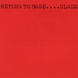 Audio CD: Slade (1979) Return To Base