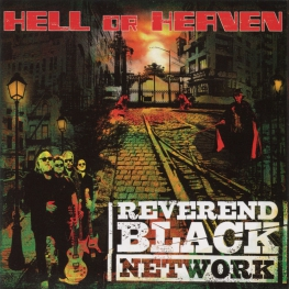 Audio CD: Reverend Black Network (2013) Hell Or Heaven