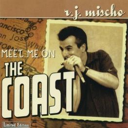 Audio CD: R.J. Mischo (2002) Meet Me On The Coast