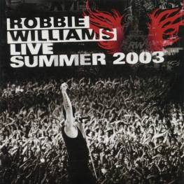 Audio CD: Robbie Williams (2003) Live Summer 2003