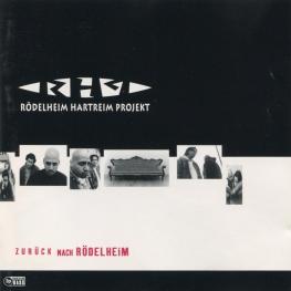 Audio CD: Rodelheim Hartreim Projekt (1996) Zuruck Nach Rodelheim