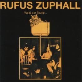 Audio CD: Rufus Zuphall (1970) Weiß Der Teufel
