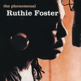 Audio CD: Ruthie Foster (2007) The Phenomenal Ruthie Foster