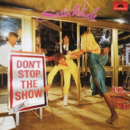 Audio CD: Satin Whale (1981) Don't Stop The Show
