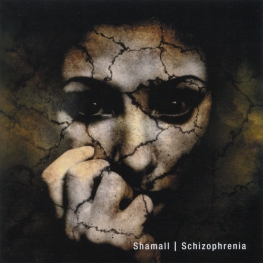 Audio CD: Shamall (2019) Schizophrenia