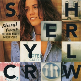 Audio CD: Sheryl Crow (1993) Tuesday Night Music Club