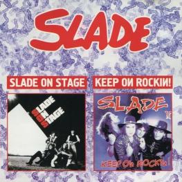 Audio CD: Slade (1982) Slade On Stage / Keep On Rockin!