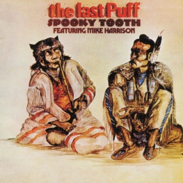 Audio CD: Spooky Tooth (1970) The Last Puff