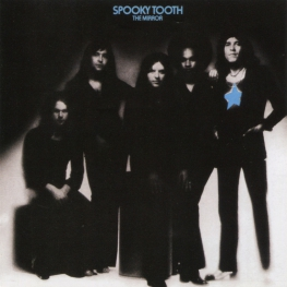 Audio CD: Spooky Tooth (1974) The Mirror
