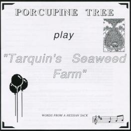 Audio CD: Porcupine Tree (1989) Tarquin's Seaweed Farm