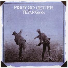 Audio CD: Tear Gas (1970) Piggy Go Getter