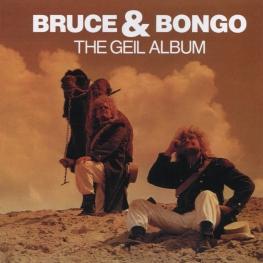 Audio CD: Bruce & Bongo (1986) The Geil Album