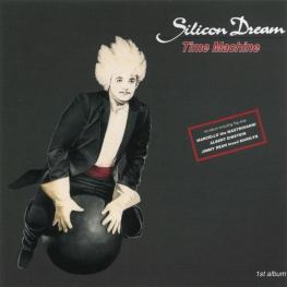 Audio CD: Silicon Dream (1988) Time Machine