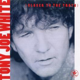 Audio CD: Tony Joe White (1991) Closer To The Truth