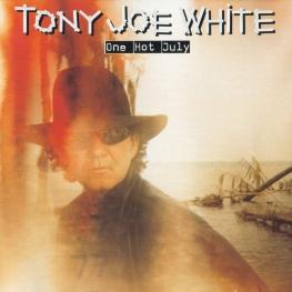 Audio CD: Tony Joe White (1998) One Hot July