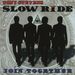 Audio CD: Tony Stevens Slow Ride (2008) Join Together