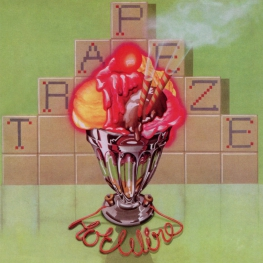 Audio CD: Trapeze (1974) Hot Wire