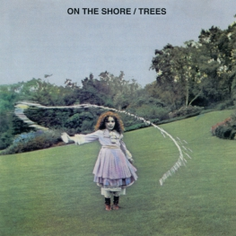 Audio CD: Trees (3) (1970) On The Shore